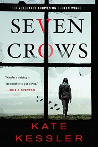 Seven Crows by [Kessler, Kate]