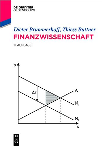 Finanzwissenschaft (Oldenbourgs Lehr- und Handbücher der Wirtschafts- u. Sozialwissenschaften)