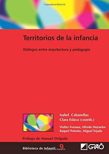 Territorios de la infancia: 009 (Biblioteca De Infantil)