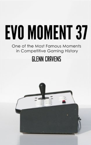 Evo Moment 37: One of the most famous moments in competitive gaming history por Glenn Cravens