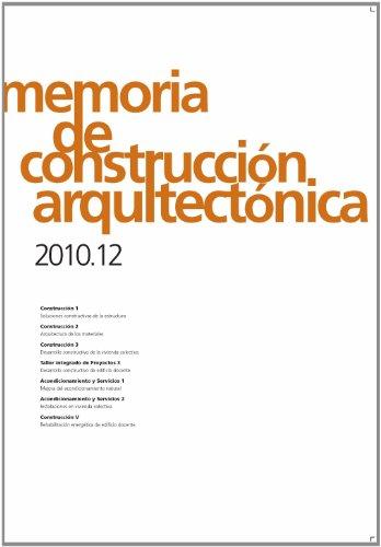 Memoria de construcción arquitectónica 2010.12 (Arquitectura)