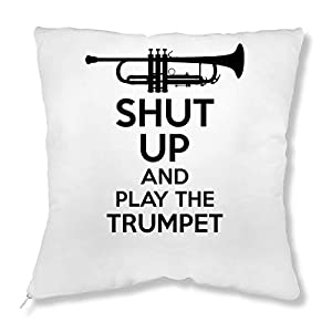 ShutUp and Play The Trumpet Kissen