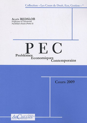 Problmes conomiques contemporains : Le monde, l'Europe, la France - Cours 2009
