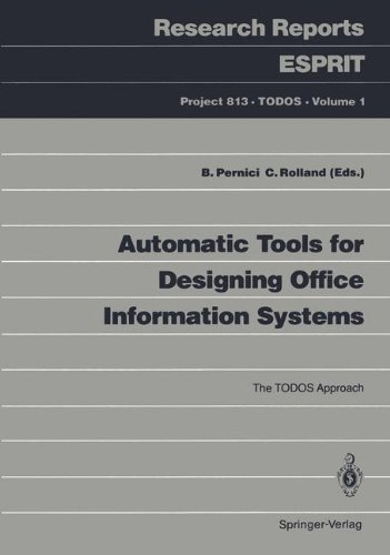 Automatic Tools for Designing Office Information Systems: The TODOS Approach (Research Reports Esprit / Project 813. TODOS)