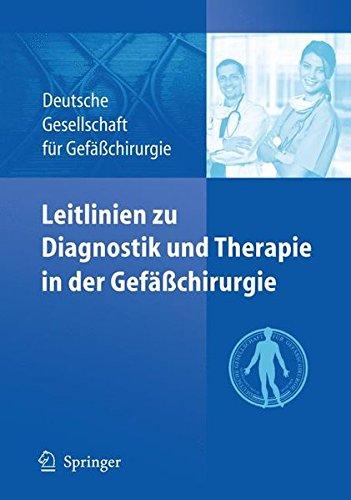 Leitlinien zu Diagnostik und Therapie in der Gefäßchirurgie (German Edition)