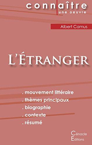 Fiche de lecture L'Etranger de Albert Camus (Analyse Littéraire de Référence) par Albert Camus