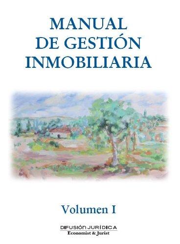 Manual de Gestión Inmobiliaria Vol I