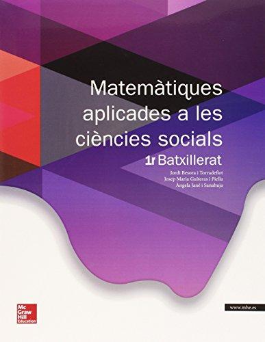 Matemàtiques aplicades a les ciencies socials batxillerat 1 - edició 2015