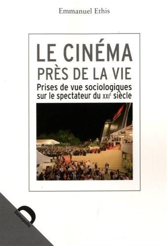 Le cinéma près de la vie
