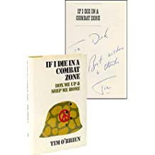 If I Die In a Combat Zone, Box Me Up & Ship Me Home by Tim O'Brien (1973-08-01)
