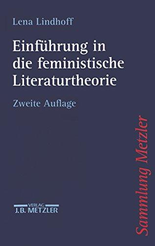 Einführung in die feministische Literaturtheorie (Sammlung Metzler)