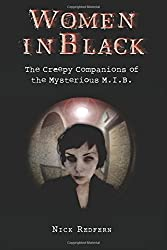 Women In Black: The Creepy Companions of the Mysterious M.I.B.
