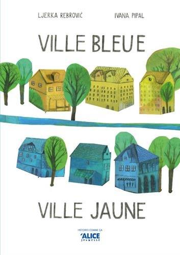 """<a href=""""/node/36120"""">Ville bleue, ville jaune</a>"""
