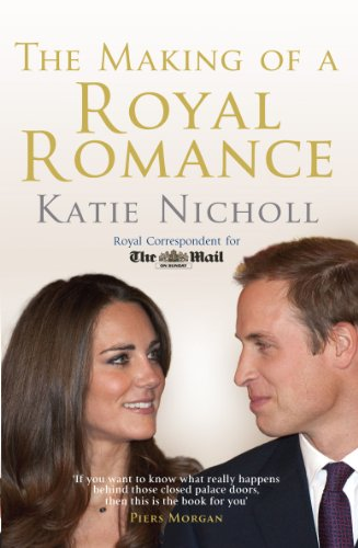 The Making of a Royal Romance (English Edition)