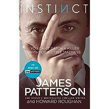 Instinct: Now a hit TV series starring Alan Cumming (Instinct Series Book 1)
