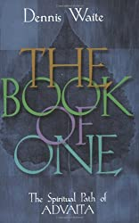 The Book of One: The Spiritual Path of Advaita
