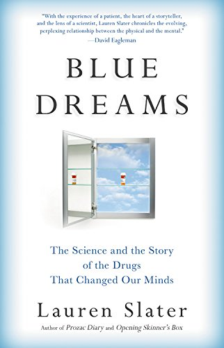 Blue Dreams: The Science and the Story of the Drugs