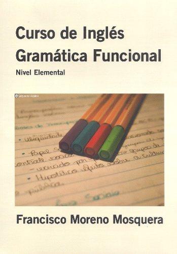 Curso de inglés: Gramática Funcional