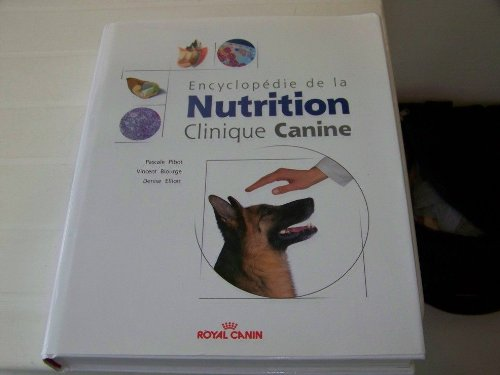 Encyclopedie De La Nutrition Clinique Canine