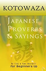 [(Kotowaza, Japanese Proverbs and Sayings)] [Author: Yumi Boutwell] published on (January, 2013)