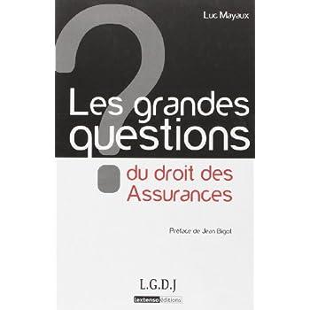 Les grandes questions du droit des Assurances