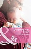 Christmas with Daddy (Mills & Boon Cherish) (Three Good Men, Book 3)