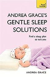 Andrea Grace's Gentle Sleep Solutions: Teach Yourself
