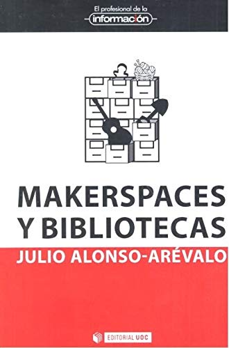 Markerspaces y bibliotecas (El Profesional de la Información)