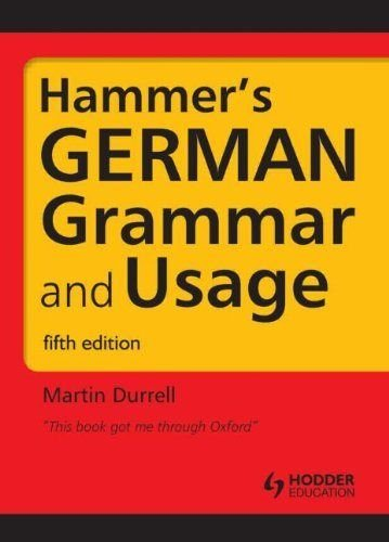 Hammer's German Grammar and Usage: Volume 1 (Routledge Reference Grammars)