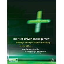 Market-Driven Management: Strategic and Operational Marketing