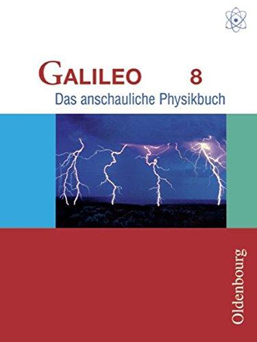 Galileo - Ausgabe für Gymnasien in Bayern: 8. Jahrgangsstufe - Schülerbuch