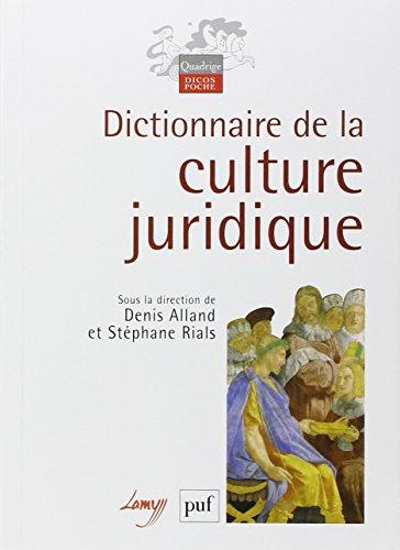 Dictionnaire de la culture juridique par Denis Alland