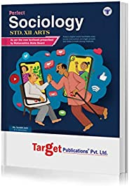 Std 12 Sociology Book | SYJC Arts Guide | Perfect Notes | HSC Maharashtra State Board | Based on Std 12th New