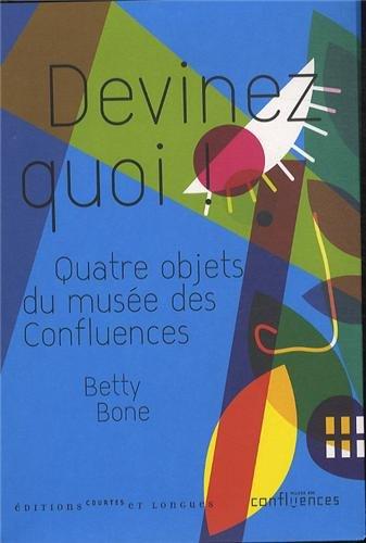 Devinez quoi ! par Betty Bone