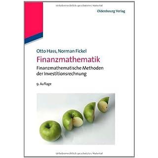 Finanzmathematik: Finanzmathematische Methoden der Investitionsrechnung