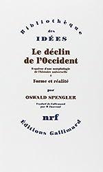 Le déclin de l'Occident. Volume I - Forme et réalité. Volume II : Perspectives de l'histoire universelle - Pack de 2 Vols. de Oswald Spengler