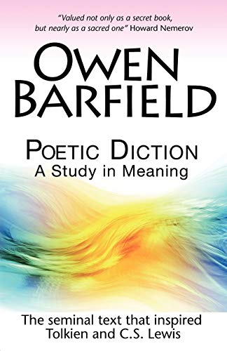 Poetic Diction: A Study in Meaning por Owen Barfield