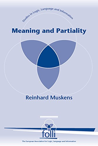 Meaning and Partiality (Studies in Logic, Language, and Information)
