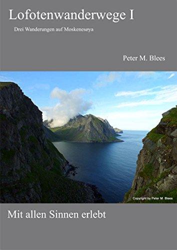 Lofotenwanderwege I: Drei Wanderungen auf Moskenesøya
