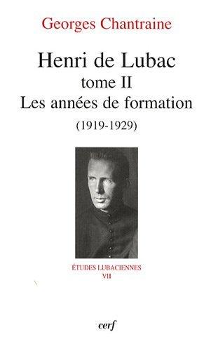 Henri de Lubac : Tome 2, Les années de formation (1919-1929)
