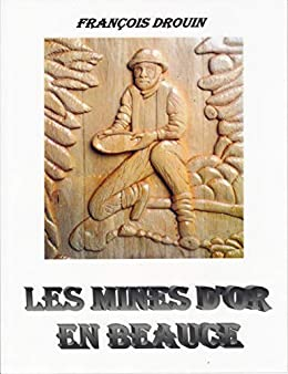 Les mines d'or