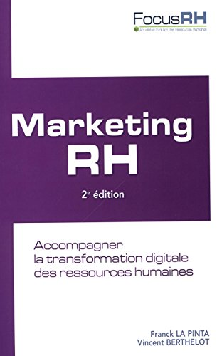 Marketing RH : Accompagner la transformation digitale des ressources humaines