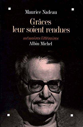Livre gratuits Grâces leur soient rendues : Mémoires littéraires pdf, epub