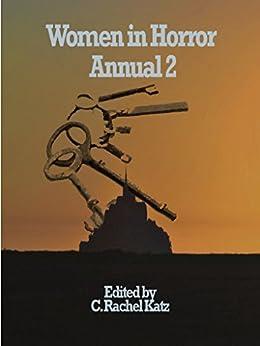 Women in Horror Annual 2 (WHA) by [Katz, C. Rachel]