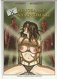 Dossier X, Vengeance Nymphomane