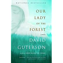 By David Guterson ( Author ) [ Our Lady of the Forest Vintage Contemporaries By Jul-2004 Paperback