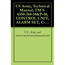 US Army, Technical Manual, TM 5-6350-264-14&P-10, CONTROL UNIT, ALARM SET, C-9412/FSS-9(V), (NSN 6350-00-228-2735), {NAVELEX EE-181-AA-OMI-11A/E121-C9412 (English Edition)