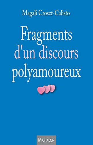 Fragments d'un discours polyamoureux