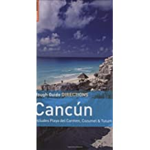 Rough Guide Directions Cancun & Cozumel by Zora O'Neill (2008-09-15)