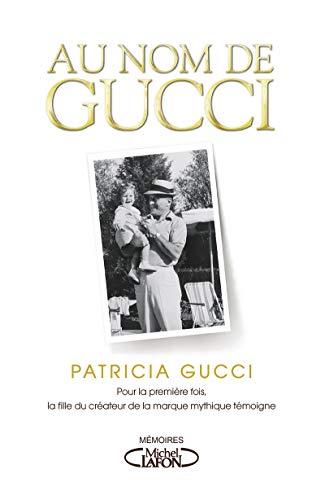 Au nom de Gucci